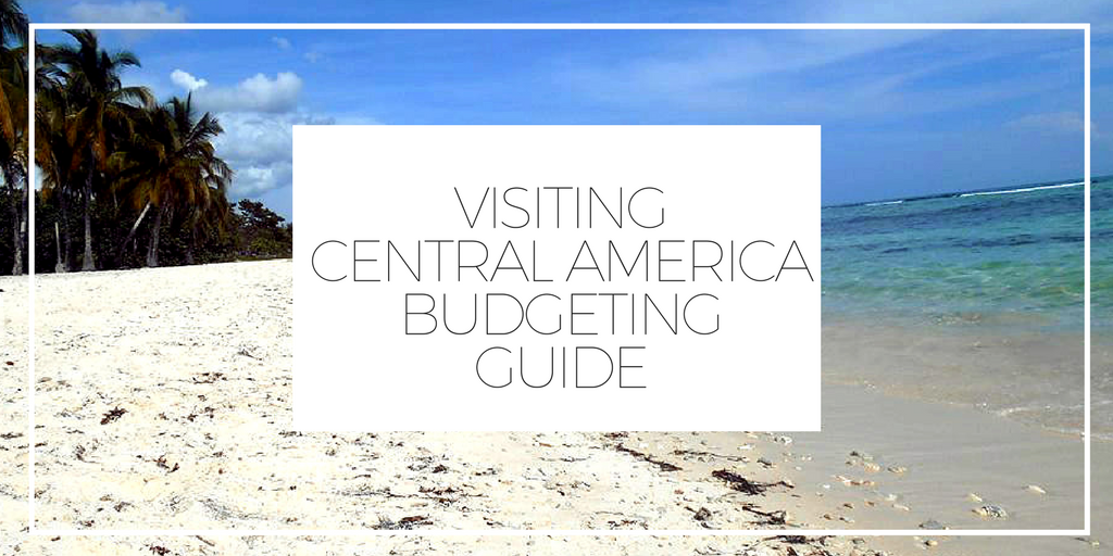 Budget Guide to Central America